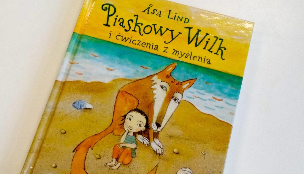 literatura szwedzka dla dzieci asa lind piaskowy wilk zakamarki