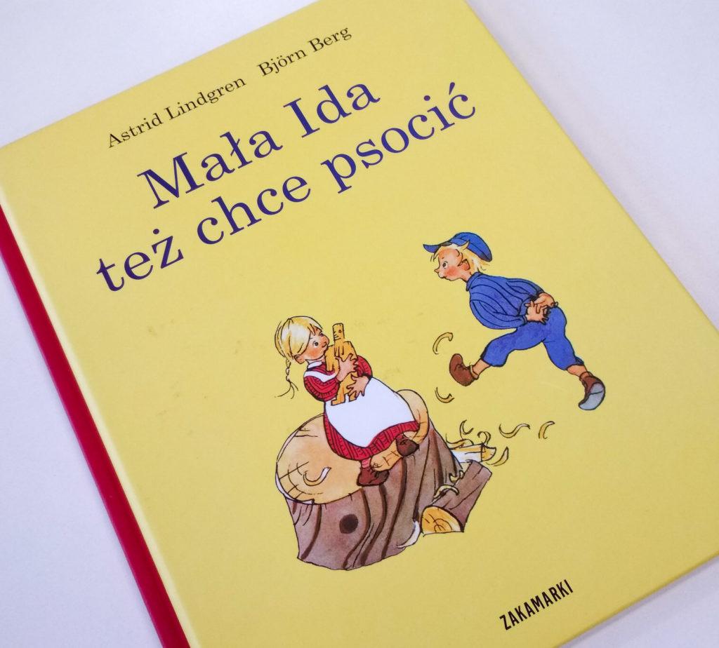 literatura szwedzka dla dzieci astrid lindgren bjorn berg mala ida tez chce posocic zakamarki