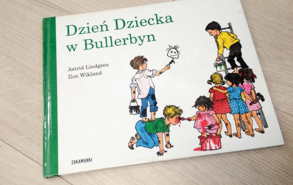 literatura szwedzka dla dzieci astrid lindgren ilon wikland dzien dziecka w bullerbyn zakamarki