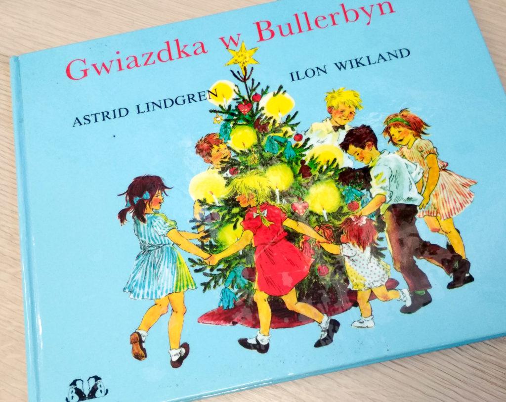 literatura szwedzka dla dzieci astrid lindgren ilon wikland gwiazdka w bullerbyn zakamarki