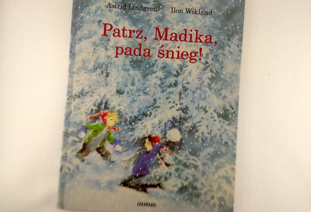literatura szwedzka dla dzieci astrid lindgren ilon wikland patrz madika pada snieg zakamarki