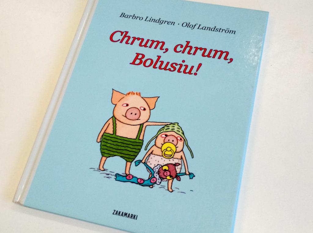 literatura szwedzka dla dzieci barbro lindgren olof landstrom chrum chrum bolusiu zakamarki