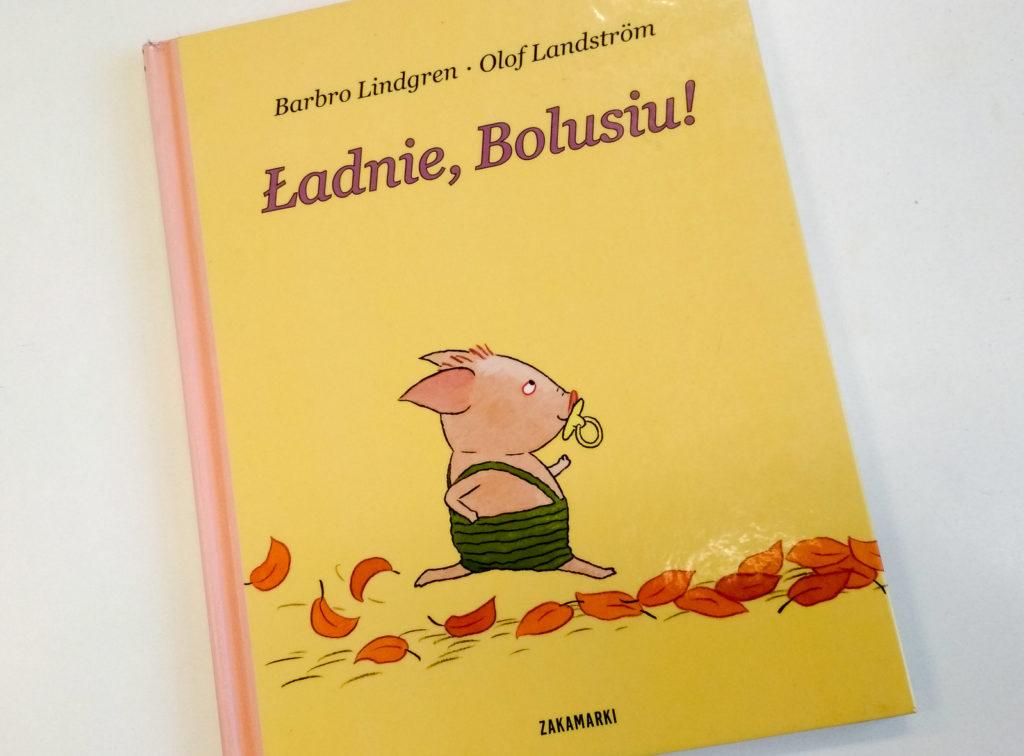 literatura szwedzka dla dzieci barbro lindgren olof landstrom ladnie bolusiu zakamarki