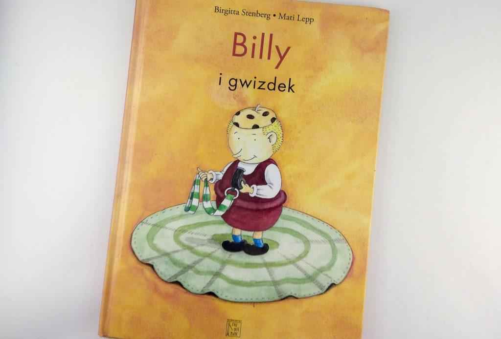 literatura szwedzka dla dzieci birgitta stenberg mati lepp billy i gwizdek eneduerabe