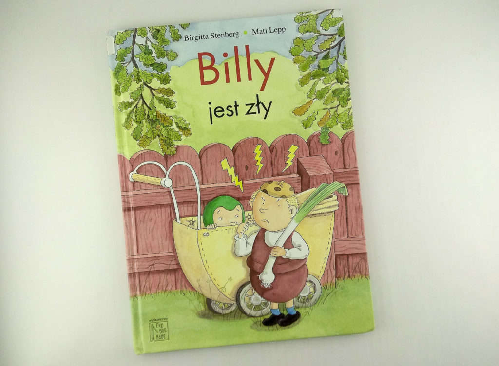 literatura szwedzka dla dzieci birgitta stenberg mati lepp billy jest zly eneduerabe