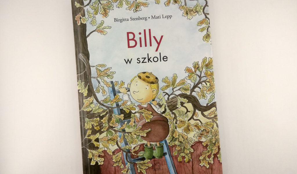 literatura szwedzka dla dzieci birgitta stenberg mati lepp billy w szkole eneduerabe