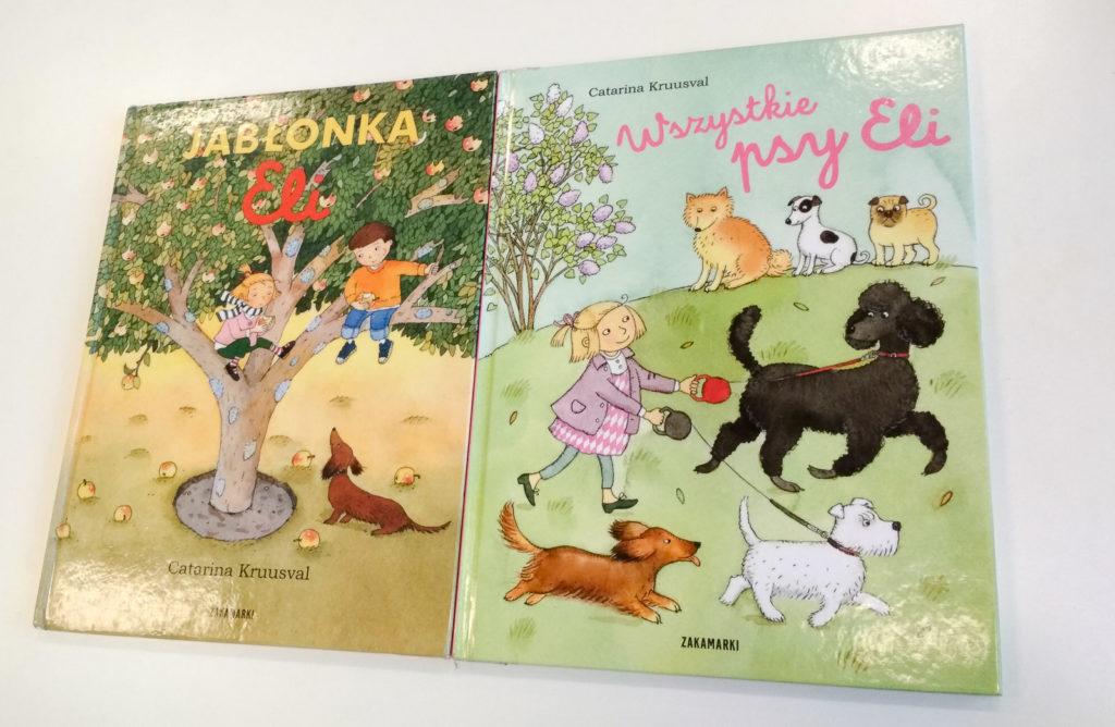 literatura szwedzka dla dzieci catarina kruusva ela jablonka eli wszystkie psy eli zakamarki