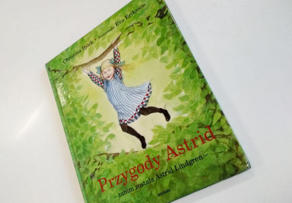 literatura szwedzka dla dzieci christina bjork lena anderson przygody astrid zanim została astrid lindgren zakamarki
