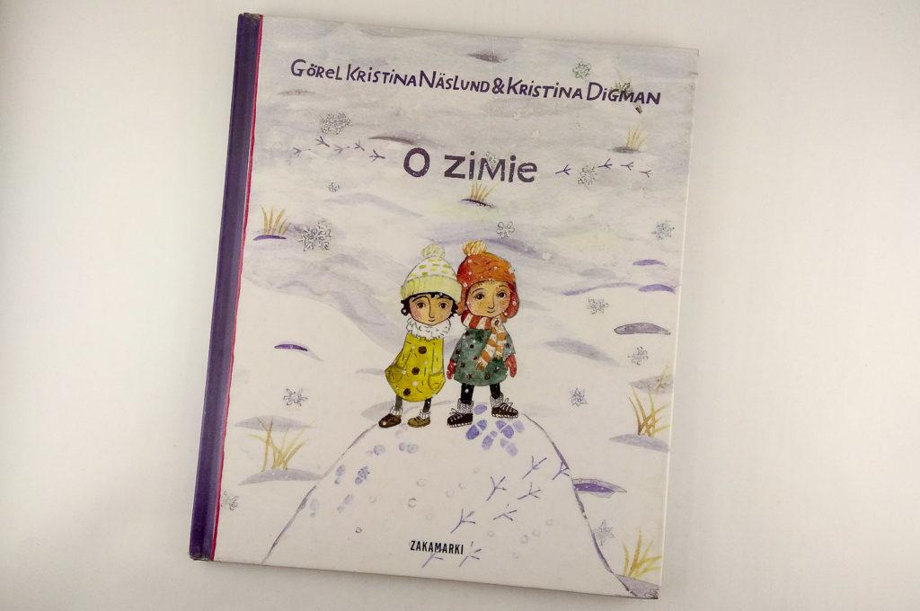 literatura szwedzka dla dzieci gorel kristina naslund kristina digman o zimie zakamarki