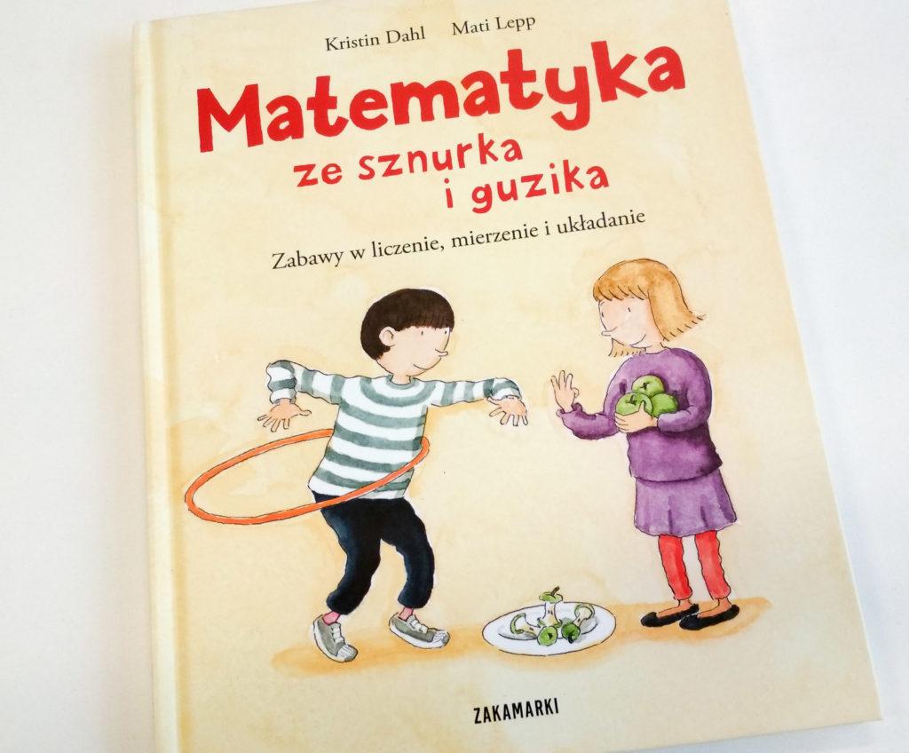 literatura szwedzka dla dzieci kristin dahl mati lepp matematyka ze sznurka i guzika zakamarki