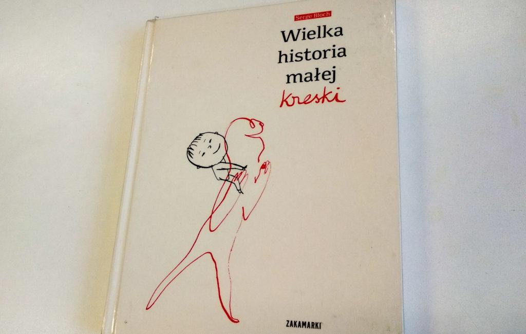 literatura szwedzka dla dzieci serge bloch wielka historia malej kreski zakamarki