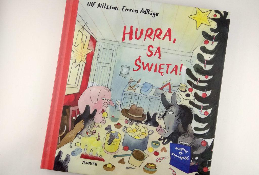 literatura szwedzka dla dzieci ulf nilsson emma adbagehurra sa swieta zakamarki