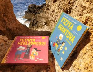 """Wartościowe książki edukacyjne dla dzieci – """"Fizyka kwantowa i jej tajemnice"""" oraz """"Teoria względności i jej tajemnice"""""""